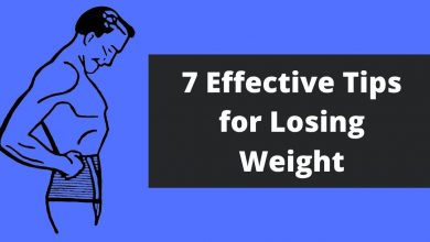Photo of 7 Effective Tips for Losing Weight