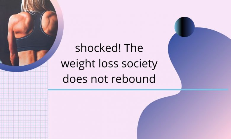 Weight loss, weight loss methods, muscle exercise, fitness, rebound