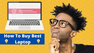 Photo of How To Buy Best Laptop Computer