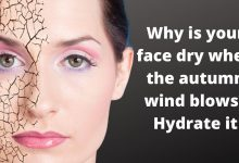 Photo of Why is your face dry when the autumn wind blows? Hydrate it